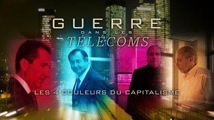 Guerre dans les télécoms, les 4 couleurs du capitalisme