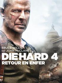 Die Hard 4 : retour en enfer