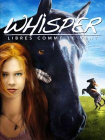 Whisper : libres comme le vent