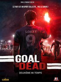 Goal of the dead : seconde mi-temps