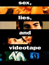 Sexe, mensonges et vidéo