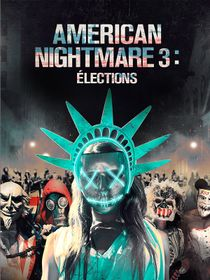 American Nightmare 3 : élections