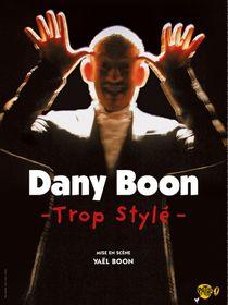 Dany Boon : Trop stylé