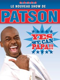Patson : Yes We Can Papa !!!