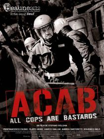 A.C.A.B : All Cops Are Bastards