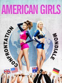 American Girls 6 : confrontation mondiale