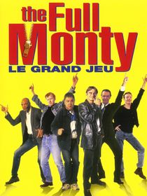 The Full Monty, le grand jeu