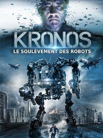 Kronos, le soulèvement des robots