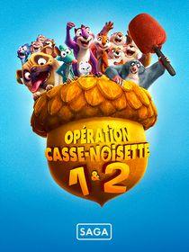 Saga Opération Casse-Noisette