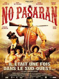 No pasaran : il était une fois dans le Sud-Ouest