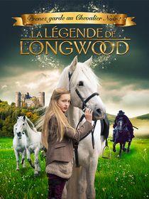 La légende de Longwood