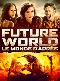 Future World : le monde d'après