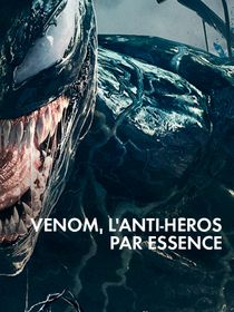 Venom, l'anti-héros par essence