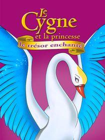 Le cygne et la princesse 3, le trésor enchanté