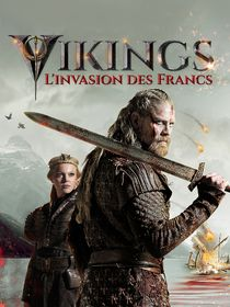 Vikings, l'invasion des Francs