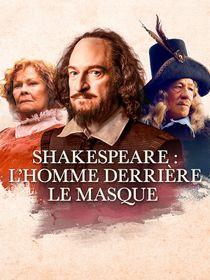 Shakespeare : l'homme derrière le masque