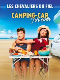 Les Chevaliers du fiel : Camping-car forever