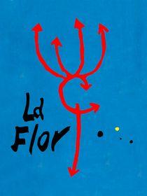 La Flor, l'intégrale