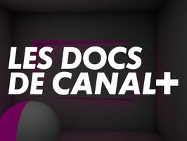Documentaires CANAL+