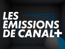Les émissions de CANAL+