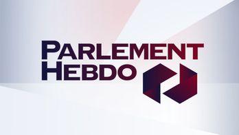 Parlement hebdo