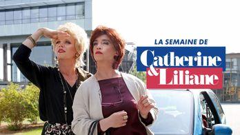 La semaine de Catherine et Liliane
