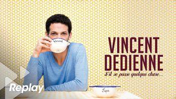 Vincent Dedienne : s'il se passe quelque chose