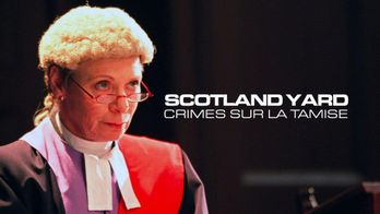 Scotland Yard, crimes sur la Tamise - S7