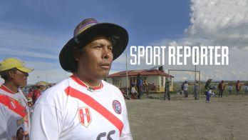 La Futbol Altitude : Le foot au Pérou