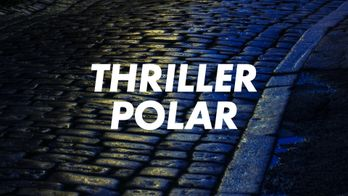 Thriller - Polar