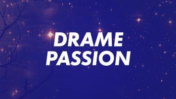 Drame - Passion