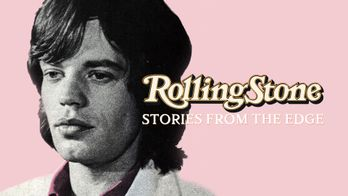 Rolling Stone Magazine : Stories From The Edge