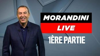 Morandini Live - 1ère partie