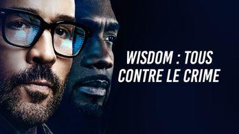 Wisdom : tous contre le crime