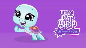 Littlest Pet Shop, un monde à nous