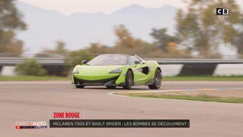 Zone Rouge : McLaren 720 S et 600 LT Spider : Les bombes anglaises tombent le haut !