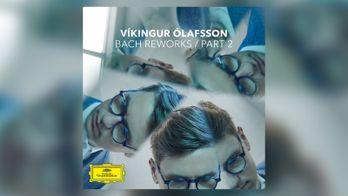 Vikingur Olafsson - Bach Reworks / Part 2