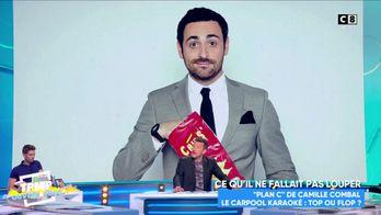 """""""Plan C"""" de Camille Combal : gros désaccord entre les chroniqueurs sur le programme"""