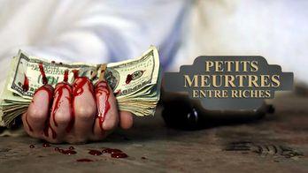 Petits meurtres entre riches
