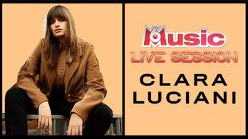 M6 MUSIC LIVE SESSION CLARA LUCIANI