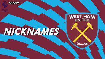 "Nicknames - Les ""Hammers"" de West Ham United"