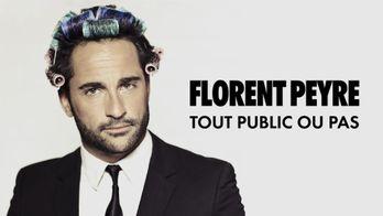 Florent Peyre : Tout public ou pas