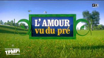 """L'émission """"L'amour vu du pré"""" a t-elle un intérêt au programme ?"""