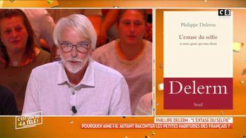 """Philippe Delerm : """"L'extase du selfie"""", génération selfie !"""