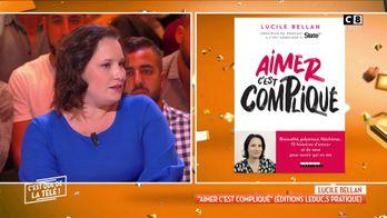 """Lucile Bellan : """"Aimer c'est compliqué"""" la notion de couple a-t-elle changé aujourd'hui ?"""