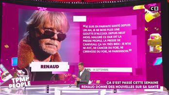 Renaud donne des nouvelles sur sa santé
