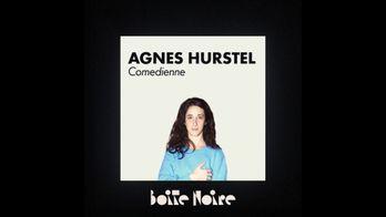 Boite Noire - S1 - Agnès Hurstel
