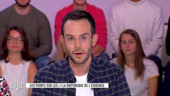 Clément Viktorovitch : La rhétorique de l'évidence