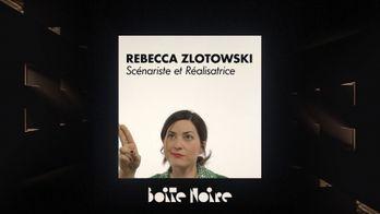 Boite Noire - S1 - Rebecca Zlotowski