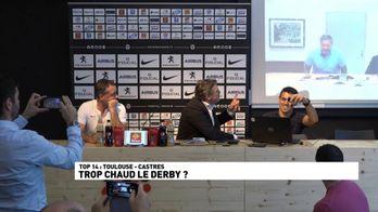Toulouse / Castres : Trop chaud le derby ?